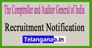The Comptroller and Auditor General of India CAG Recruitment Notification 2017