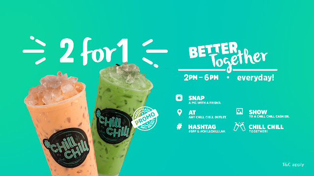 Chill Chill Lah Buy 1 Free 1 Promo