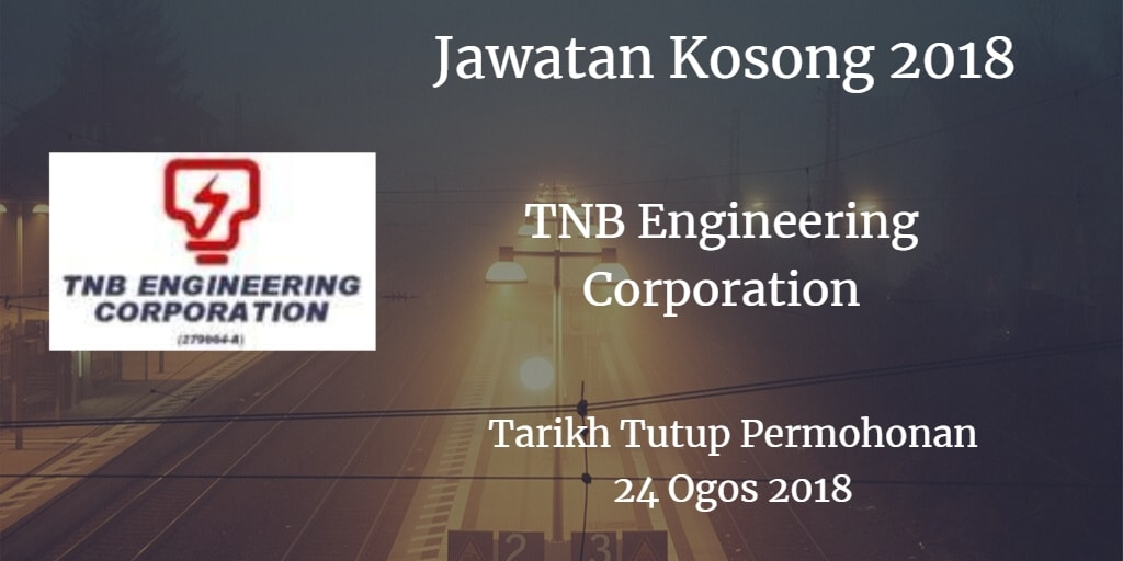 Jawatan Kosong TNB Engineering Corporation 24 Ogos 2018