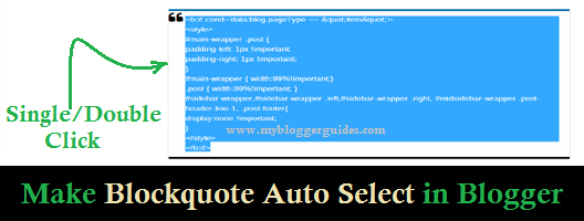 How To Make Auto Select Blockquote Code by Single/Double Click in Blogger