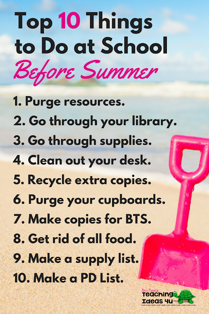 When summer break is almost here, give yourself a gift and prepare your classroom for next year. Each day, pick one or two things to do before summer break.  It will take a few minutes each day, but it will save you so much time later!