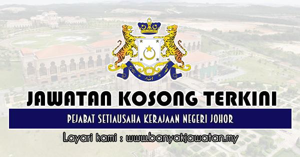 Jawatan Kosong 2019 di Pejabat Setiausaha Kerajaan Negeri Johor