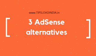 List Of 3 Popular Alternatives Of Google Adsense For Small Traffic