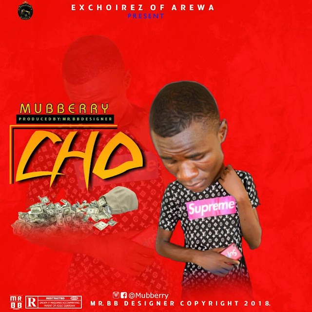 Mubberry - CHO (Prod by Mr BB Designer)