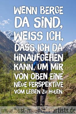"""""""Wenn Berge da sind, weiß ich, dass ich da hinaufgehen kann, um mir von oben eine neue Perspektive vom Leben zu holen."""", Hubert von Goisern"""