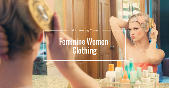 Feminine Clothing for Women