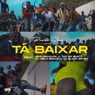 Preto Show - Ta Baixar (feat Mr Brazuca)