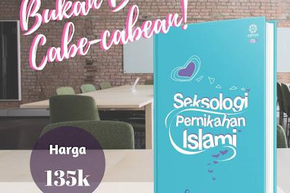 Seksologi Pernikahan Islami, Sebuah Buku yang Berani!
