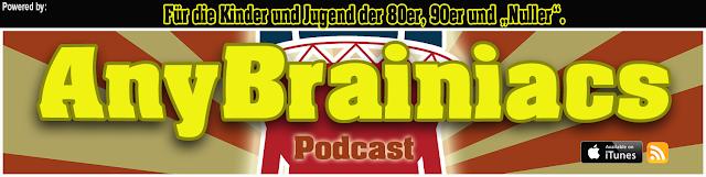 AnyBrainiacs - Podcasting aus der Jugendzeit