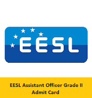 EESL Assistant Officer Grade II Admit Card