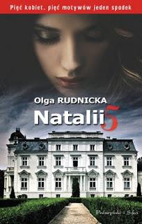 """Natalii 5"" Olga Rudnicka"