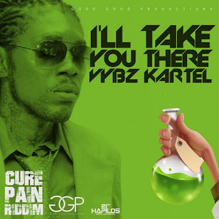 Vybz Kartel – I Will Take You There (Cure Pain Riddim)