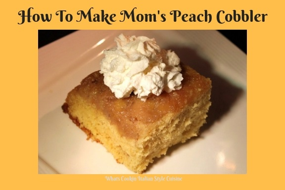 this is how to make a peach cobbler from homemade pantry items. This peach cobbler has a homemade cake base with a delicious peach pie filling on top with a garnish of whipped cream