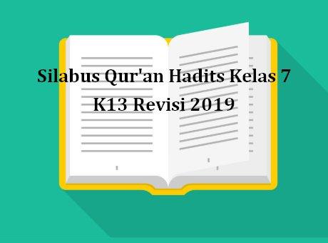 Silabus Qur'an Hadits Kelas 7 K13 Revisi 2019