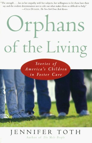 Adoption Foster Care My Personal Experiences Orphans Of The Living