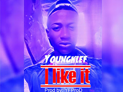 [MUSIC] YoungKlef - I Like it