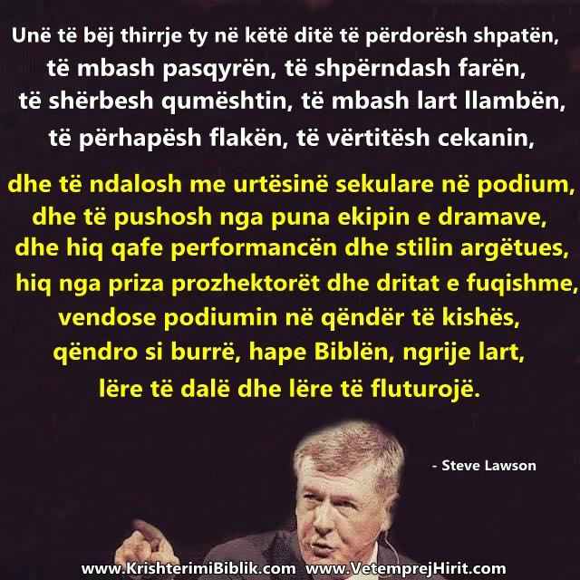 predikimi, drama predikuesit, Bibla, fjala e Perendise, thenie biblike te krishtera, Steve Lawson shqip,