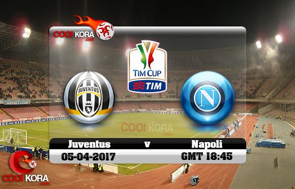 مشاهدة مباراة نابولي ويوفنتوس اليوم 5-4-2017 في كأس إيطاليا