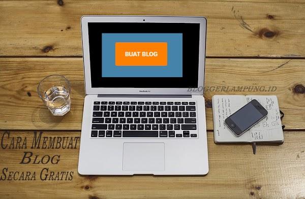 Cara Membuat Blog Secara Gratis Dengan Mudah Untuk Pemula