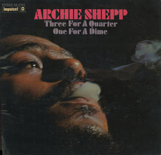 Archie Shepp, Three for a Quarter, One for a Dime