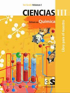 Libro de TelesecundariaCiencias III Énfasis en QuímicaIIITercer gradoVolumen ILibro para el Maestro2017-2018