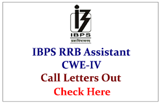 IBPS RRB Assistant CWE- IV 2015 Call Letters Out- Check Here