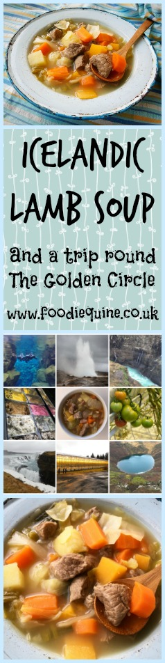 Foodie Quine - Kjotsupa  - Icelandic Lamb Soup and a trip round The Golden Circle - Kerio Crater Lake, Fridheimar, Geysir, Gullfoss, Efstidalur, Snorkelling Silfra Fissure at Pingvellir National Park