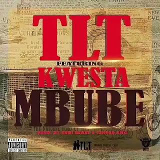 BAIXAR MP3 || TLT Feat Kwesta - Mbube (2018) [Baixe Novidades Aqui]