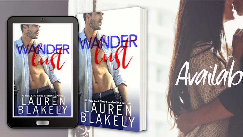 Wanderlust by Lauren Blakely | Release Day Review + Excerpt