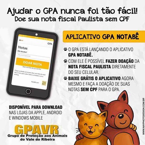 BAIXE O APLICATIVO GPA NOTABÊ E AJUDE O GPA A AJUDAR OS ANIMAIS