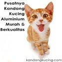 Kandang Kucing Alumunium Berkualitas dan Paling Murah Se Indonesia