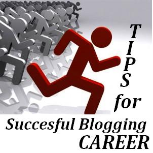 Become Successful Blogging Career