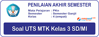 Soal Terbaru UAS PAS PKn Kelas 4 Semester 1 Lengkap Kunci Jawaban