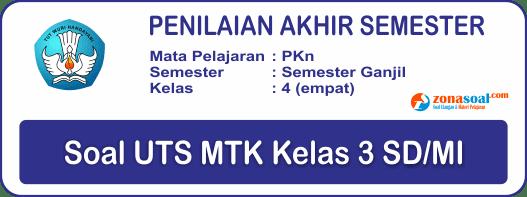 Soal Latihan UAS PAS PKn Kelas 4 Semester 1 Lengkap Kunci Jawaban