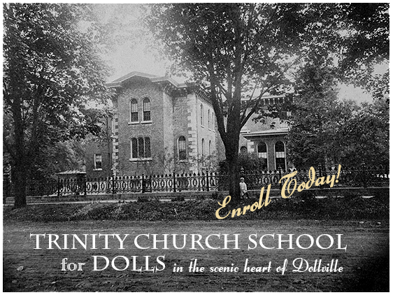 Trinity Church School for Dolls