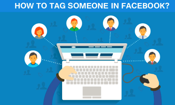 How To Tag Someone In Status On Facebook