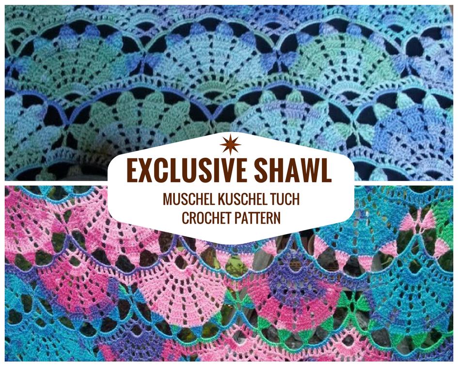 Exclusive Crochet Shawl Muschel Kuschel Tuch Crochet Designs And