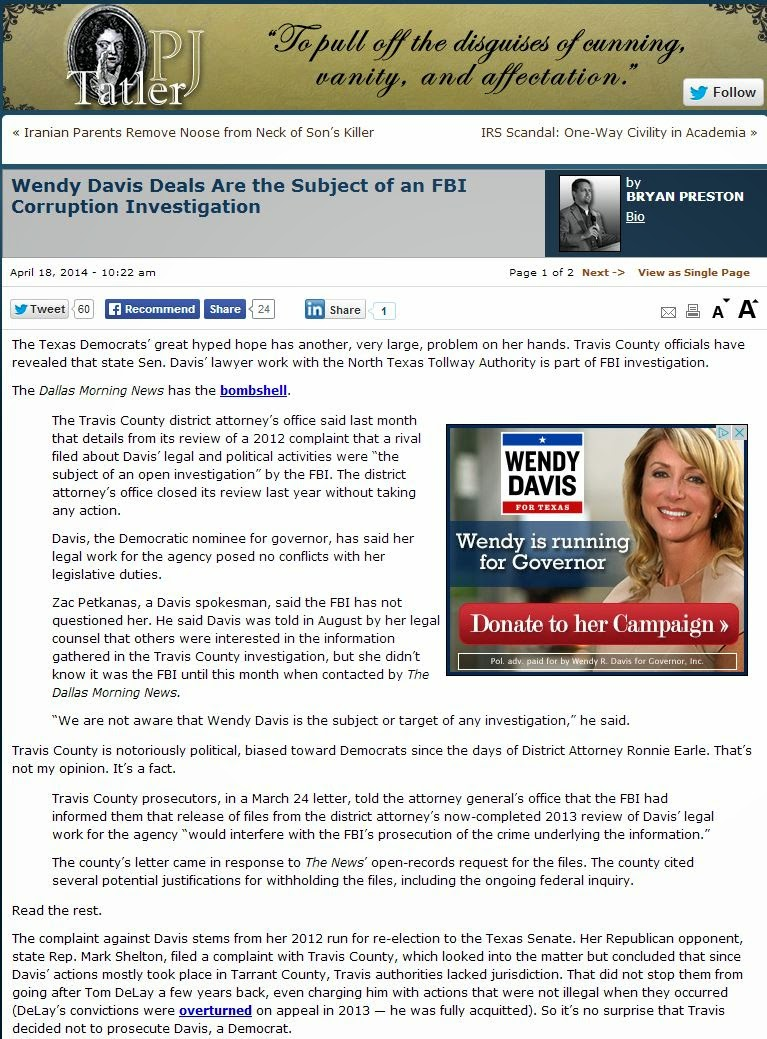 2014-04-18: PJ Tatler - Wendy Davis Deals Are the Subject of an FBI Corruption Investigation