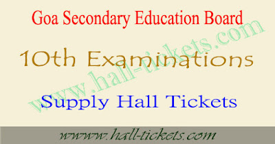Goa board 10th ssc supplementary hall tickets 2017 download