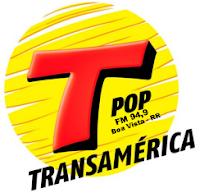Rádio Transamérica Pop FM de Boa Vista RR ao vivo