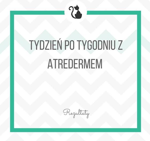 Tydzień po tygodniu z Atredermem - rezultaty