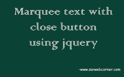 marquee-text-with-close-but