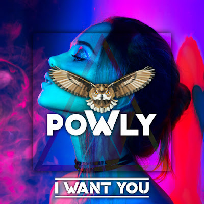 "Powly Unveil New Single ""I Want You"""