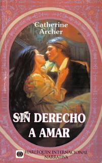 Catherine Archer - Sin Derecho A Amar