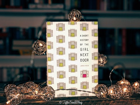 Review: A Short History Of The Girl Next Door by Jared Reck