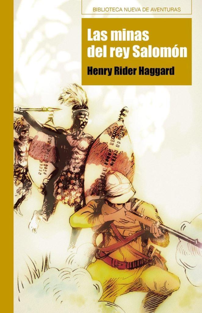 Las minas del rey Salomón – H. Rider Haggard