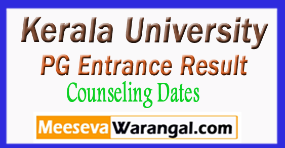 Kerala University PG Entrance Result Counseling Dates 2018
