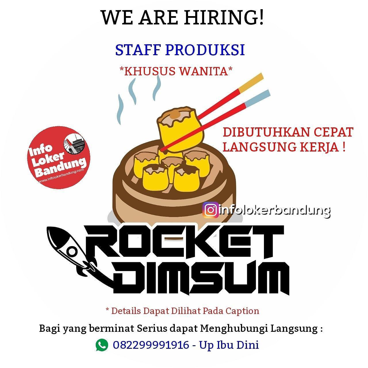 Lowongan Kerja Staff Produksi & Admin Media Socila Rocket Dimsum Bandung Januari 2019