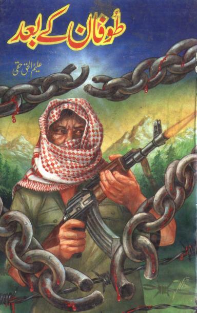 Toofan Kay Baad Urdu Novel By Aleem ul Haq Haqi