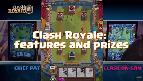 Rincian informasi tentang fitur-fitur dan hadiah yang didapat di turnamen clash royale